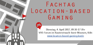 Fachtag Location-Based Gaming